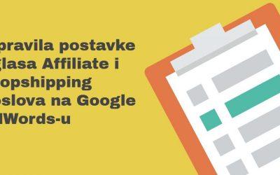 3 pravila za reklamiranje Affiliate i Dropshipping poslova na Google